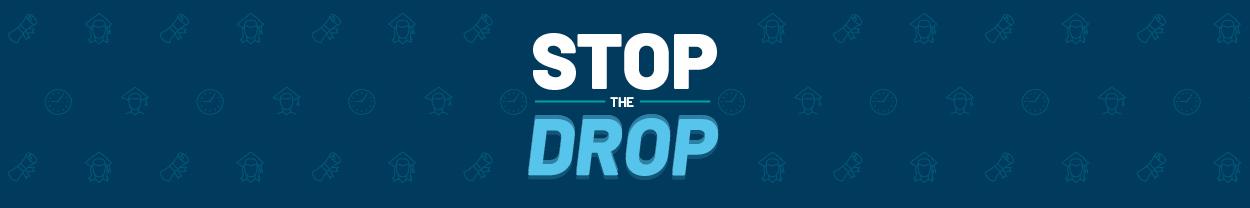 Stop the Drop banner